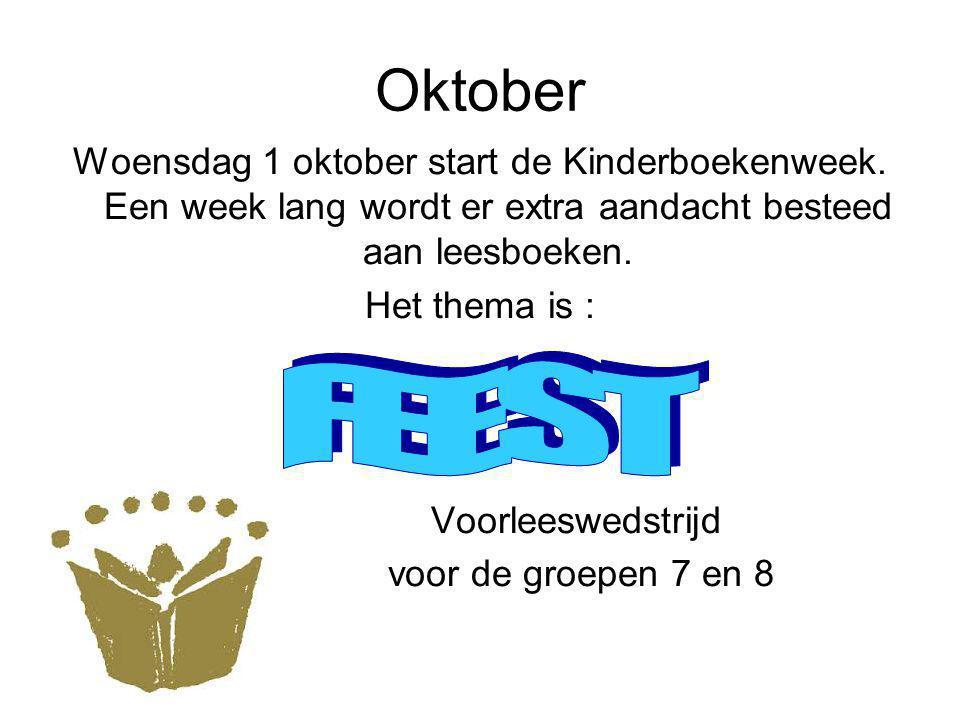 Oktober Woensdag 1 oktober start de Kinderboekenweek.