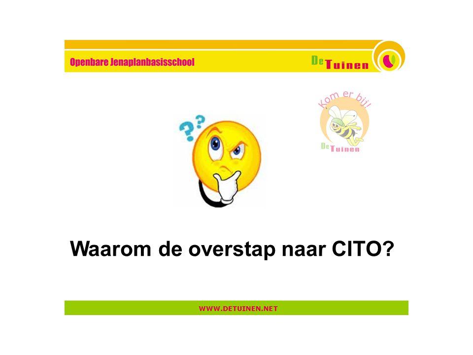 Waarom de overstap naar CITO?