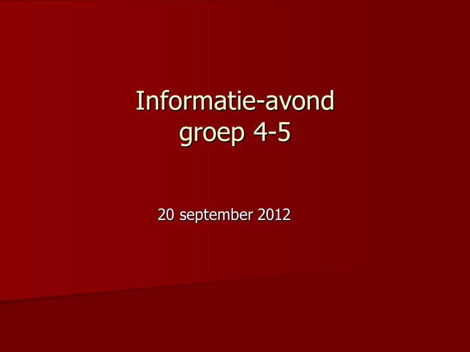 Informatie-avond groep 4-5 20 september 2012