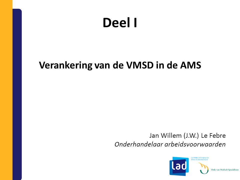 De VMSD: Faciliteiten 1.Informatie over en inzicht in omzet en productiecijfers 2.Faciliteiten in tijd en secretariële ondersteuning 3.Evt.
