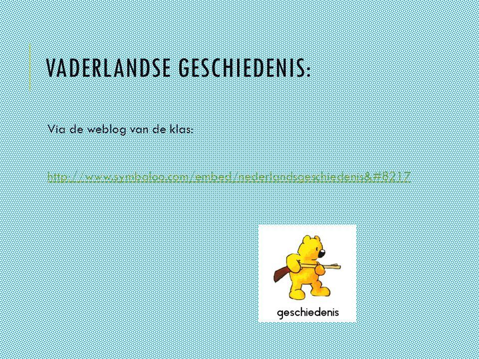 VADERLANDSE GESCHIEDENIS: Via de weblog van de klas: http://www.symbaloo.com/embed/nederlandsgeschiedenis&#8217