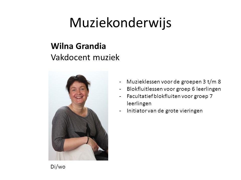 Muziekonderwijs Wilna Grandia Vakdocent muziek Di/wo - Muzieklessen voor de groepen 3 t/m 8 -Blokfluitlessen voor groep 6 leerlingen -Facultatief blokfluiten voor groep 7 leerlingen -Initiator van de grote vieringen