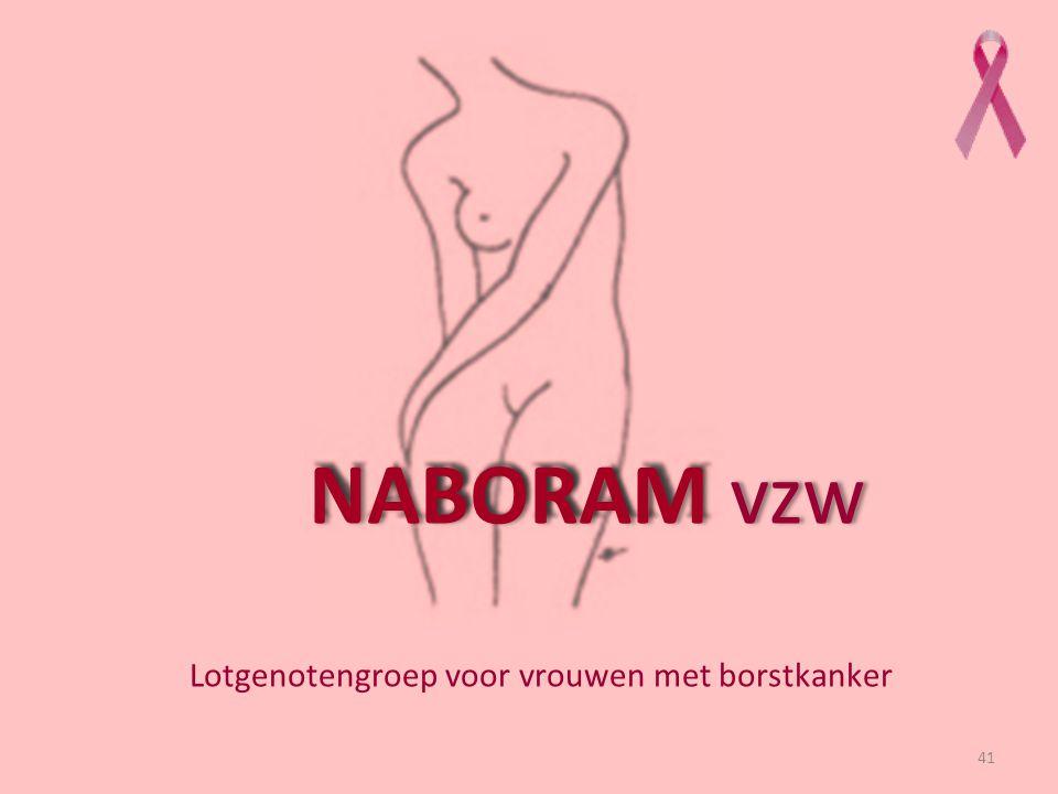 41 NABORAM vzw Lotgenotengroep voor vrouwen met borstkanker
