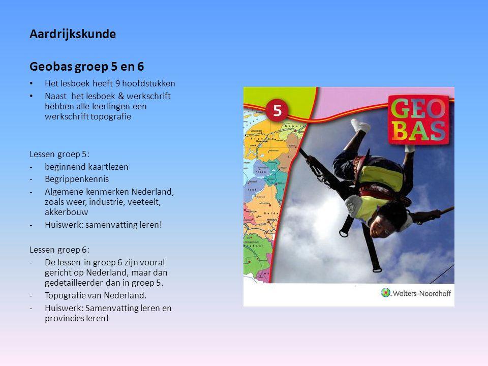 Aardrijkskunde Geobas groep 5 en 6 Het lesboek heeft 9 hoofdstukken Naast het lesboek & werkschrift hebben alle leerlingen een werkschrift topografie