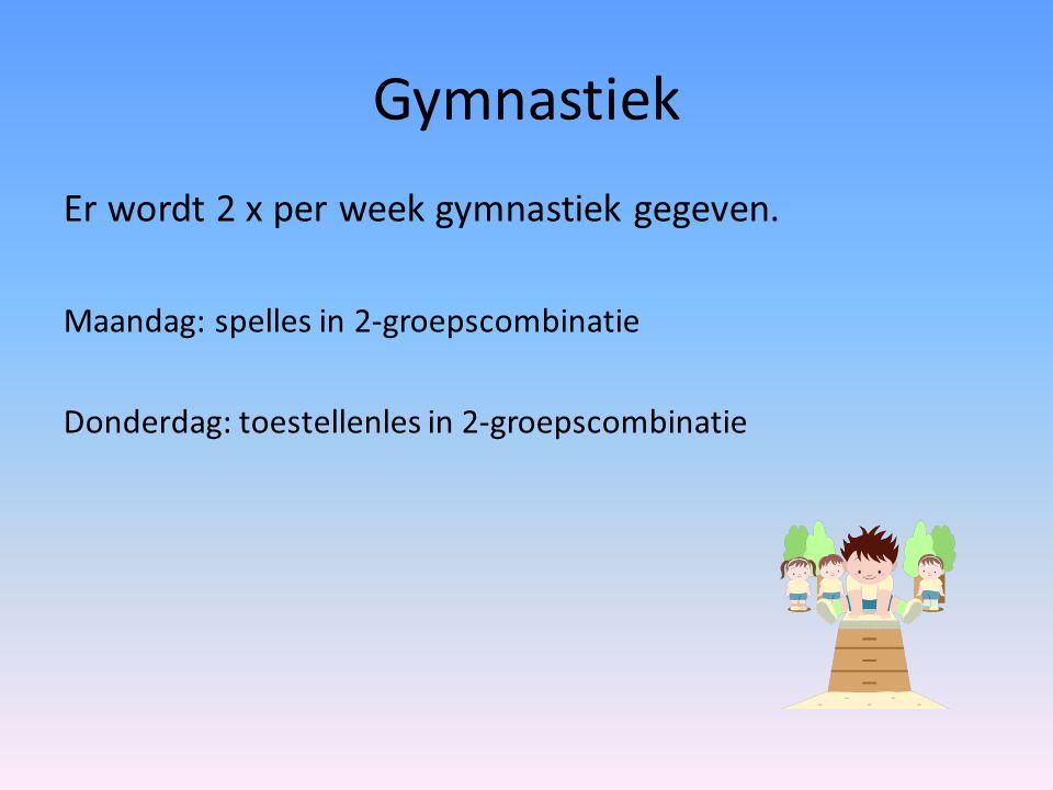 Gymnastiek Er wordt 2 x per week gymnastiek gegeven. Maandag: spelles in 2-groepscombinatie Donderdag: toestellenles in 2-groepscombinatie