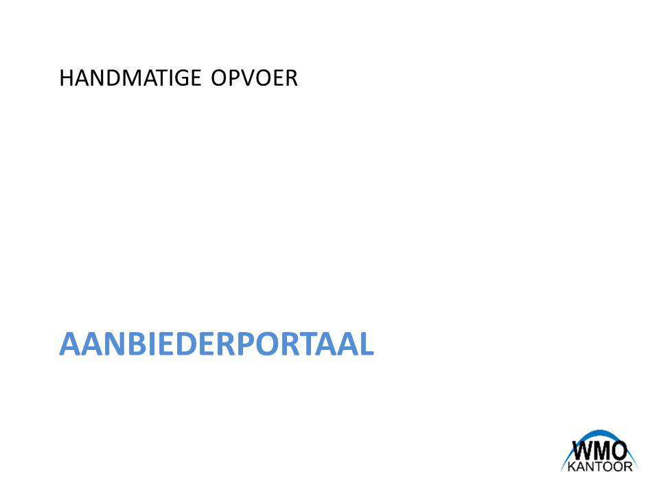 AANBIEDERPORTAAL HANDMATIGE OPVOER