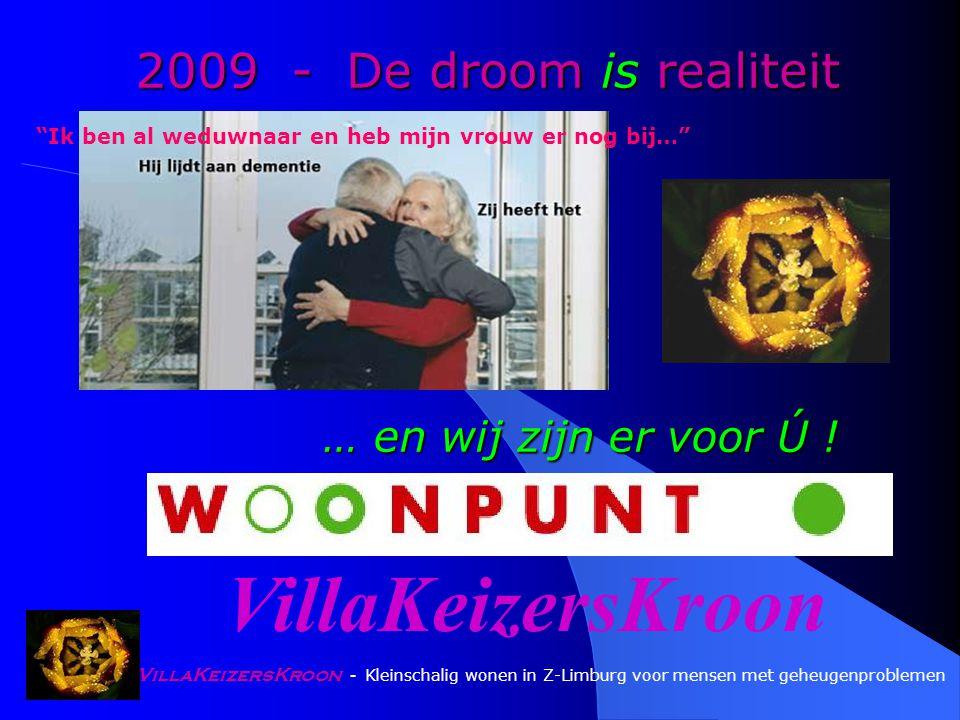 VillaKeizersKroon - Kleinschalig wonen in Z-Limburg voor mensen met geheugenproblemen … en wij zijn er voor Ú .