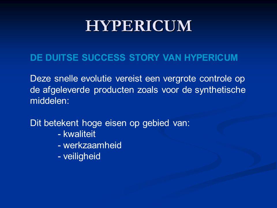 HYPERICUM DE DUITSE SUCCESS STORY VAN HYPERICUM Deze snelle evolutie vereist een vergrote controle op de afgeleverde producten zoals voor de synthetische middelen: Dit betekent hoge eisen op gebied van: - kwaliteit - werkzaamheid - veiligheid