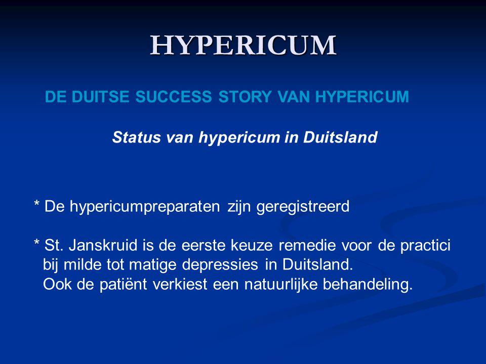 HYPERICUM DE DUITSE SUCCESS STORY VAN HYPERICUM Status van hypericum in Duitsland * De hypericumpreparaten zijn geregistreerd * St.