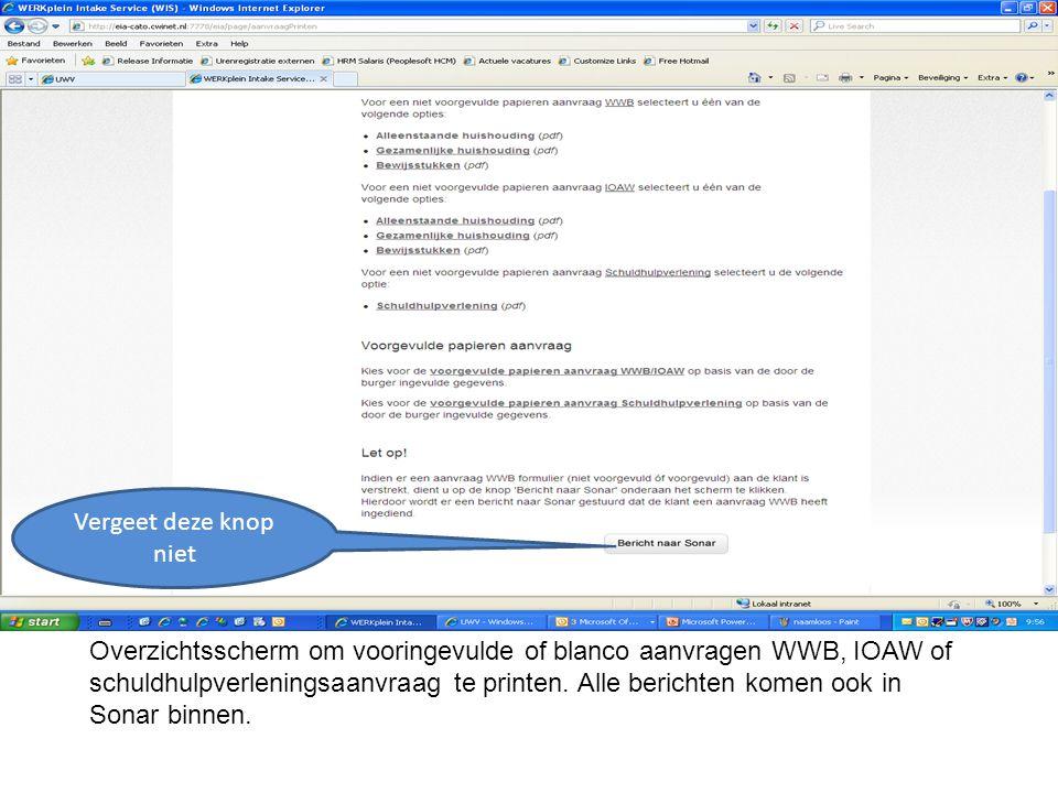 Overzichtsscherm om vooringevulde of blanco aanvragen WWB, IOAW of schuldhulpverleningsaanvraag te printen.