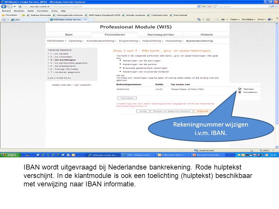 IBAN wordt uitgevraagd bij Nederlandse bankrekening. Rode hulptekst verschijnt. In de klantmodule is ook een toelichting (hulptekst) beschikbaar met v