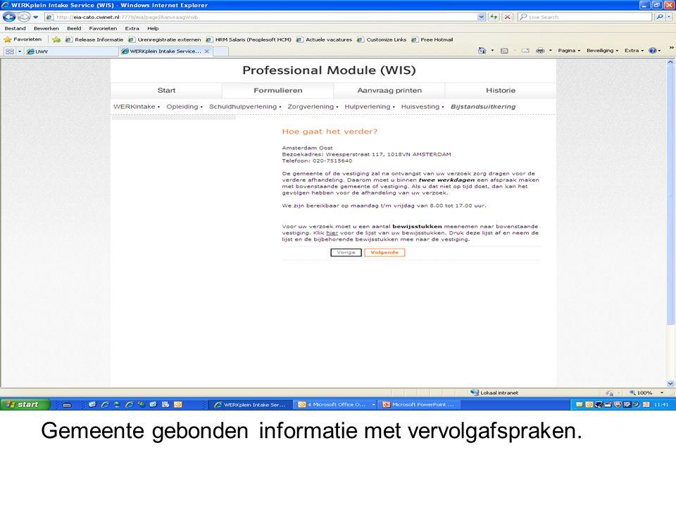 Gemeente gebonden informatie met vervolgafspraken.