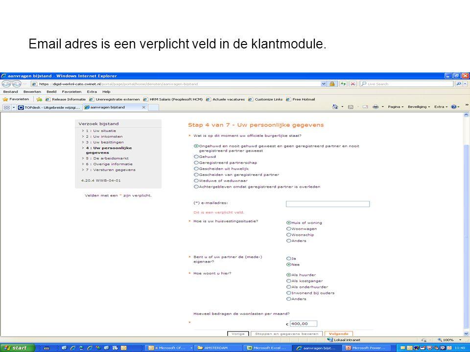 Email adres is een verplicht veld in de klantmodule.