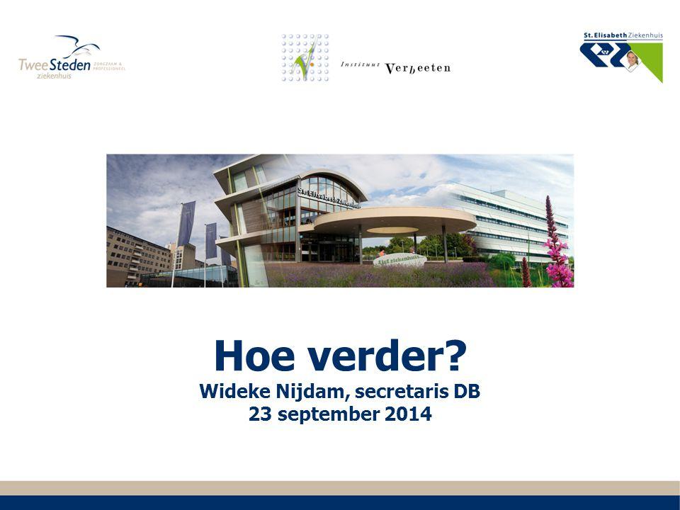 Hoe verder Wideke Nijdam, secretaris DB 23 september 2014