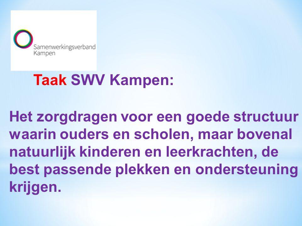 Taak SWV Kampen: Het zorgdragen voor een goede structuur waarin ouders en scholen, maar bovenal natuurlijk kinderen en leerkrachten, de best passende plekken en ondersteuning krijgen.