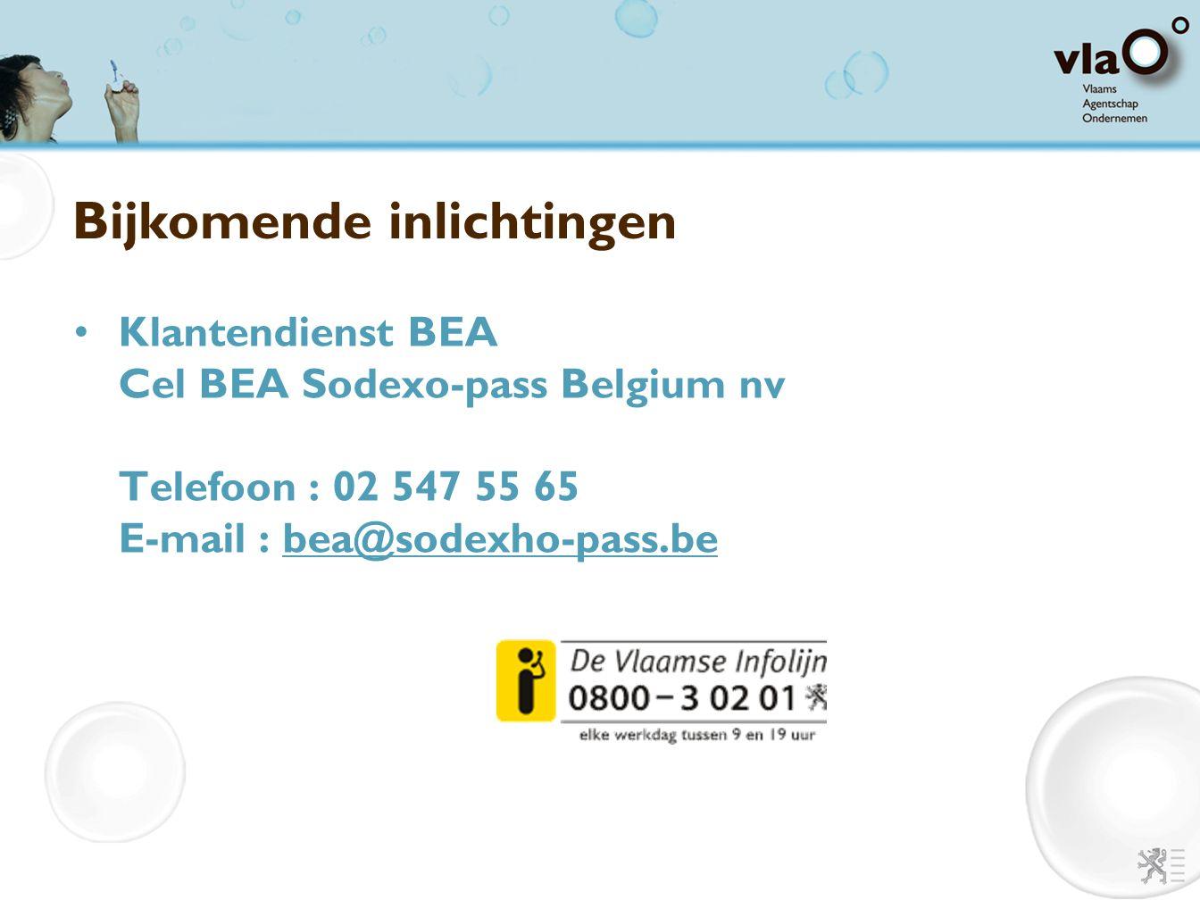 Bijkomende inlichtingen Klantendienst BEA Cel BEA Sodexo-pass Belgium nv Telefoon : 02 547 55 65 E-mail : bea@sodexho-pass.bebea@sodexho-pass.be