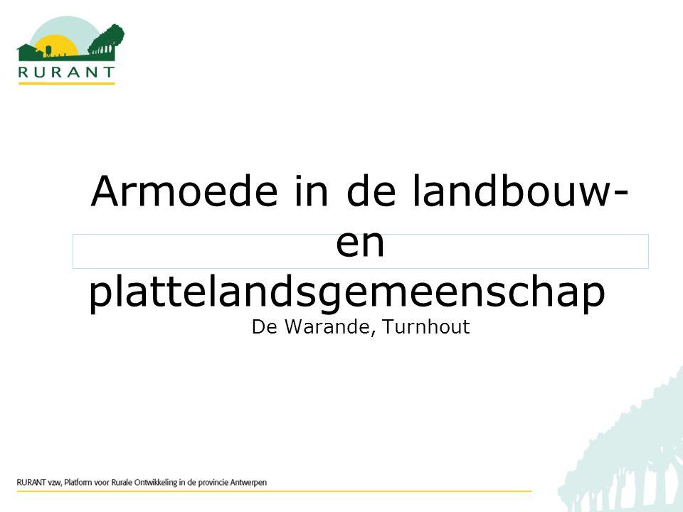Armoede in de landbouw- en plattelandsgemeenschap De Warande, Turnhout