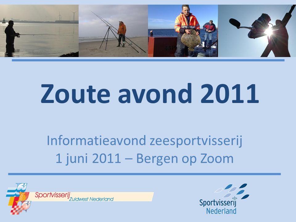 Zoute avond 2011 Informatieavond zeesportvisserij 1 juni 2011 – Bergen op Zoom