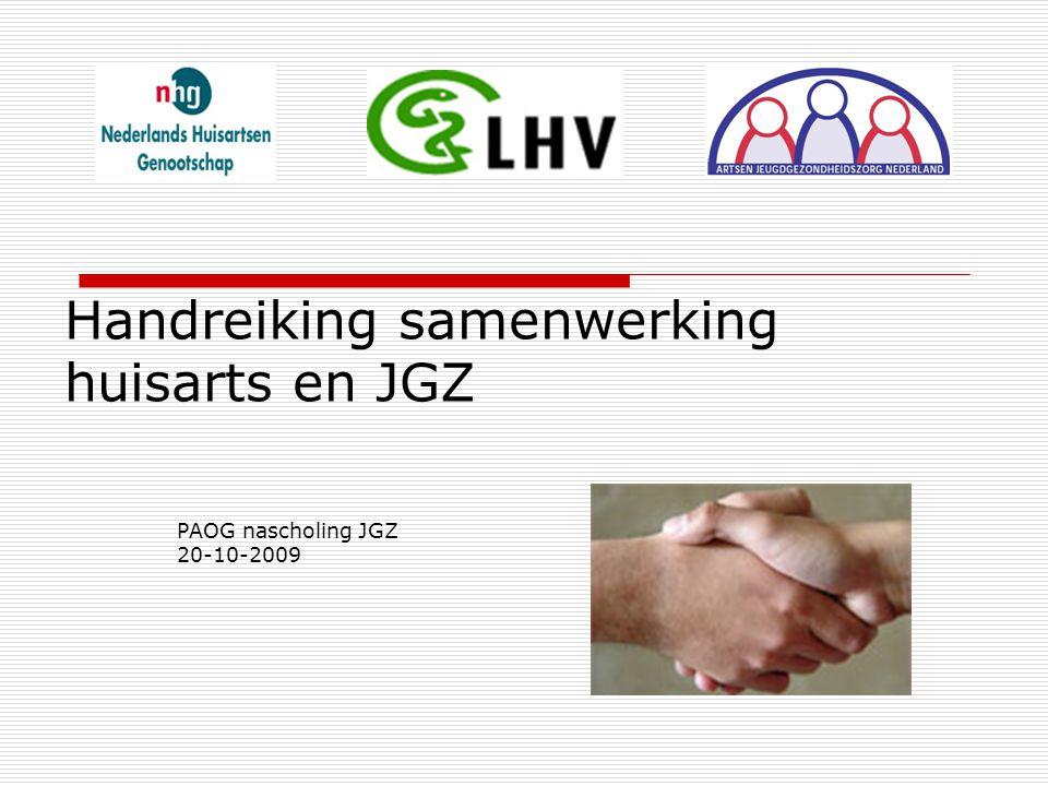 Handreiking samenwerking huisarts en JGZ PAOG nascholing JGZ 20-10-2009