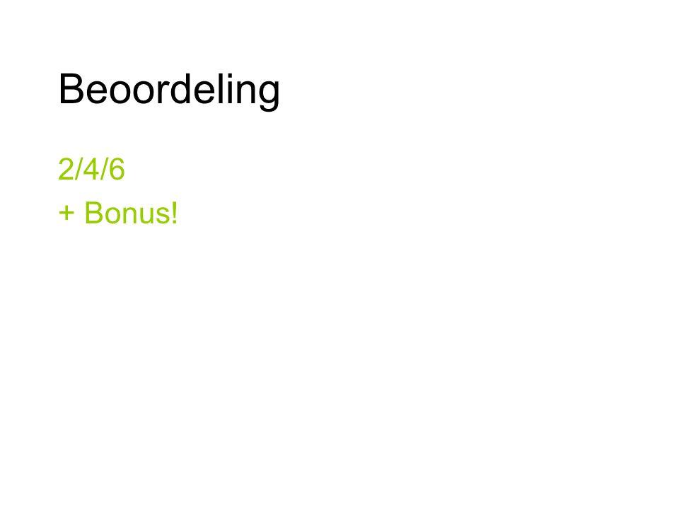Beoordeling 2/4/6 + Bonus!