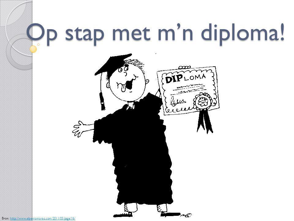 Op stap met m'n diploma! Bron: http://www.elperromorao.com/2011/05/page/16/http://www.elperromorao.com/2011/05/page/16/