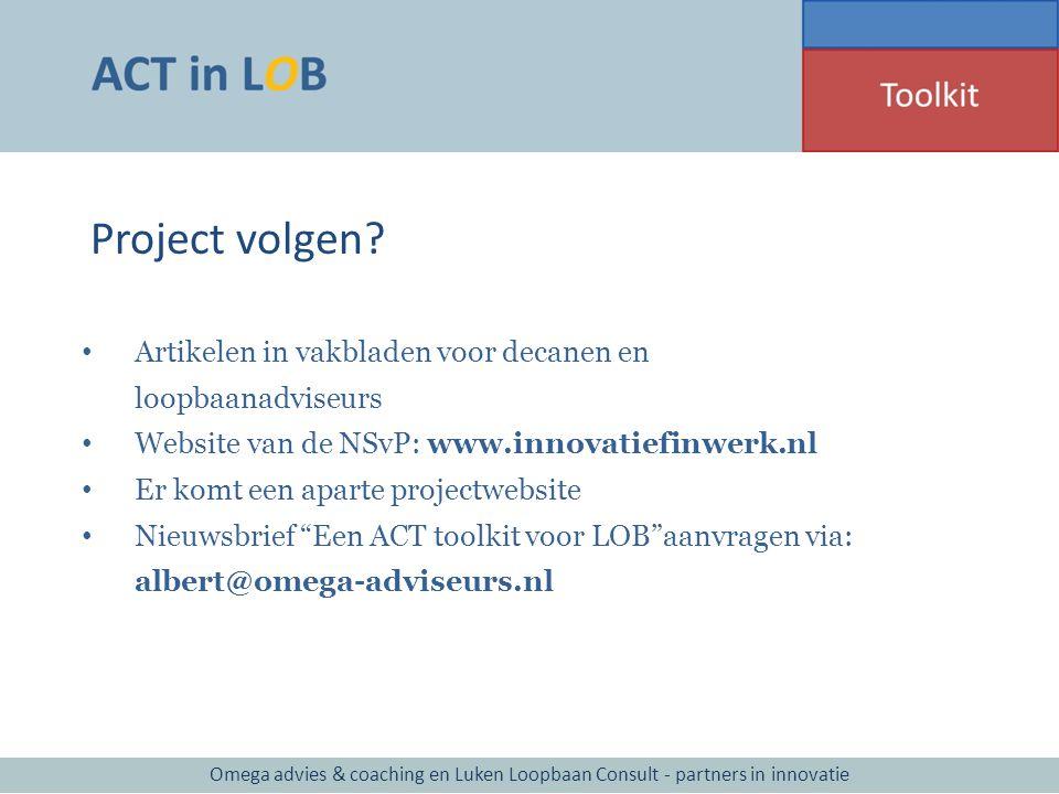 Project volgen? Artikelen in vakbladen voor decanen en loopbaanadviseurs Website van de NSvP: www.innovatiefinwerk.nl Er komt een aparte projectwebsit