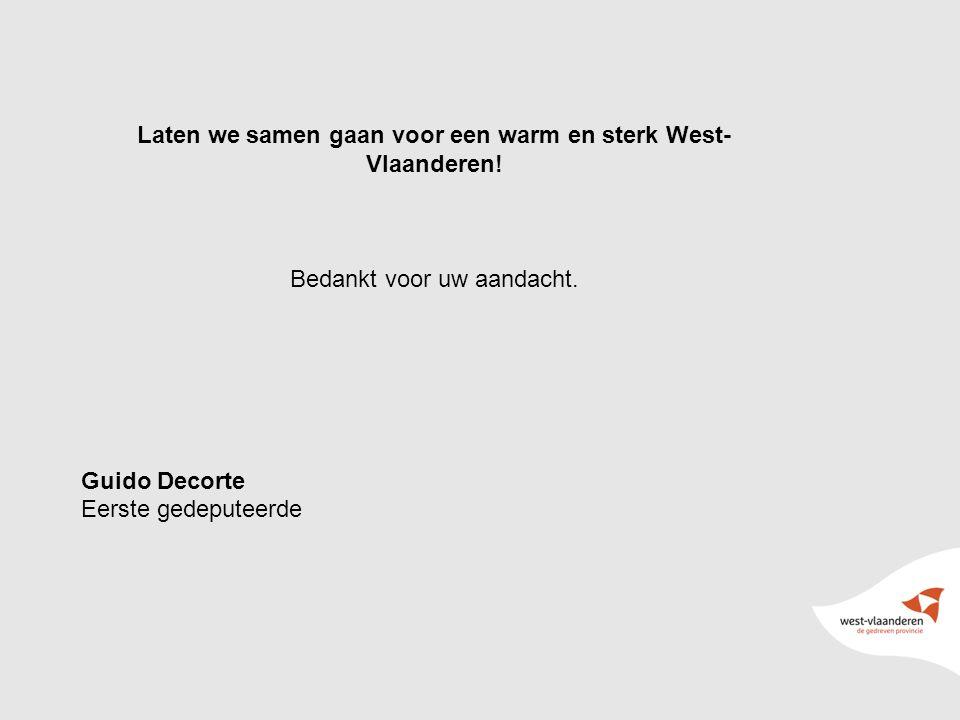 18 Laten we samen gaan voor een warm en sterk West- Vlaanderen.