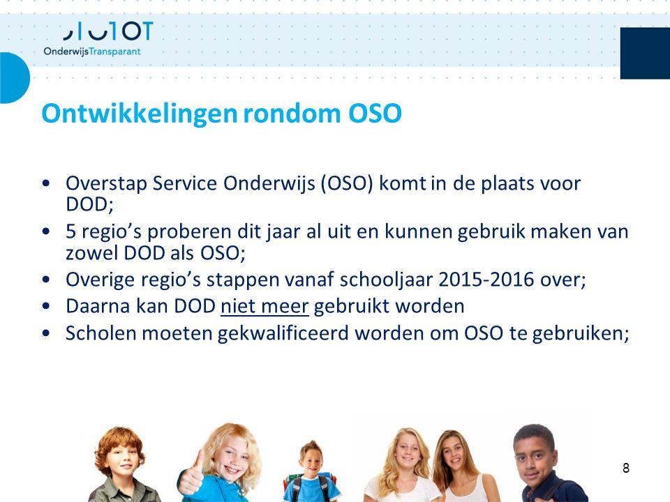 Overstap Service Onderwijs (OSO) komt in de plaats voor DOD; 5 regio's proberen dit jaar al uit en kunnen gebruik maken van zowel DOD als OSO; Overige