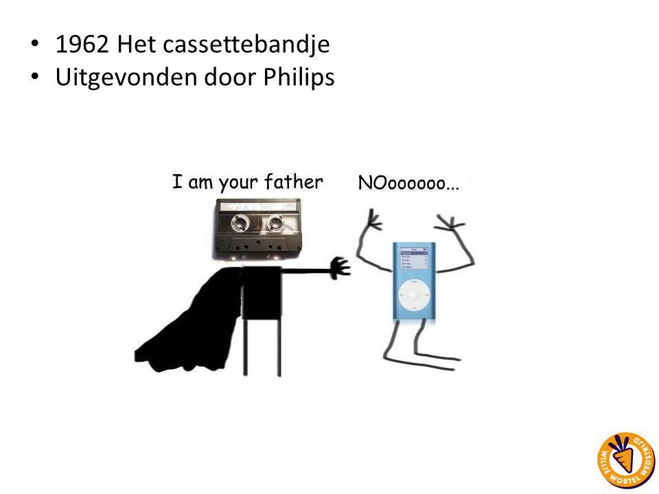 1962 Het cassettebandje Uitgevonden door Philips