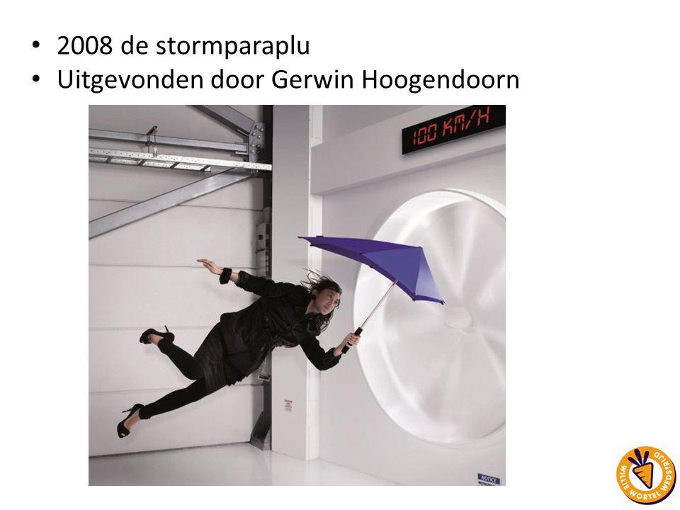 2008 de stormparaplu Uitgevonden door Gerwin Hoogendoorn
