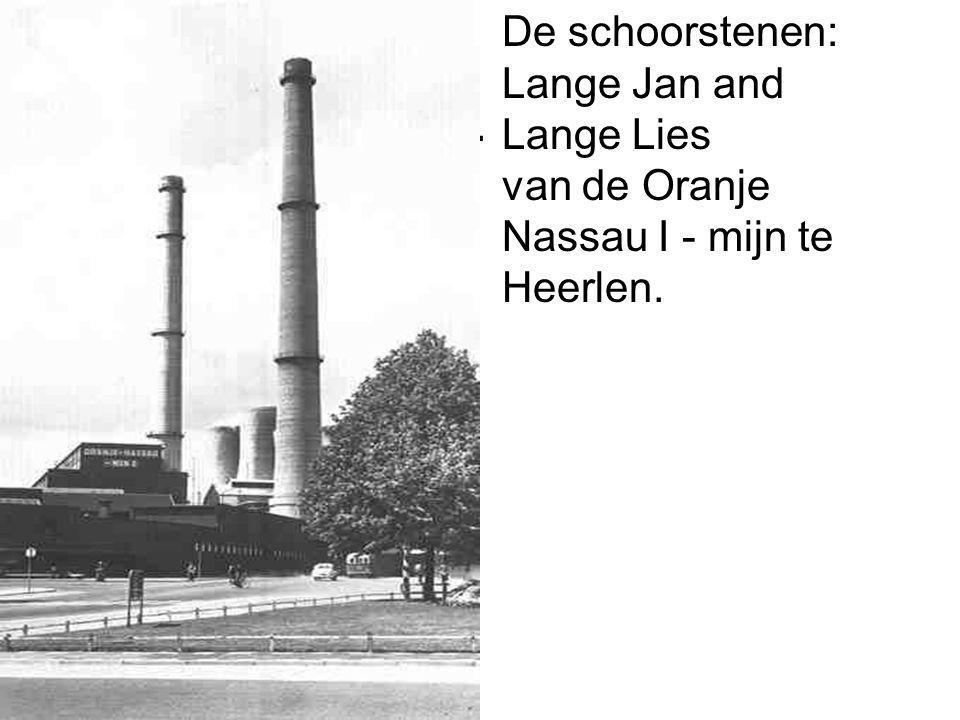 . De schoorstenen: Lange Jan and Lange Lies van de Oranje Nassau I - mijn te Heerlen.