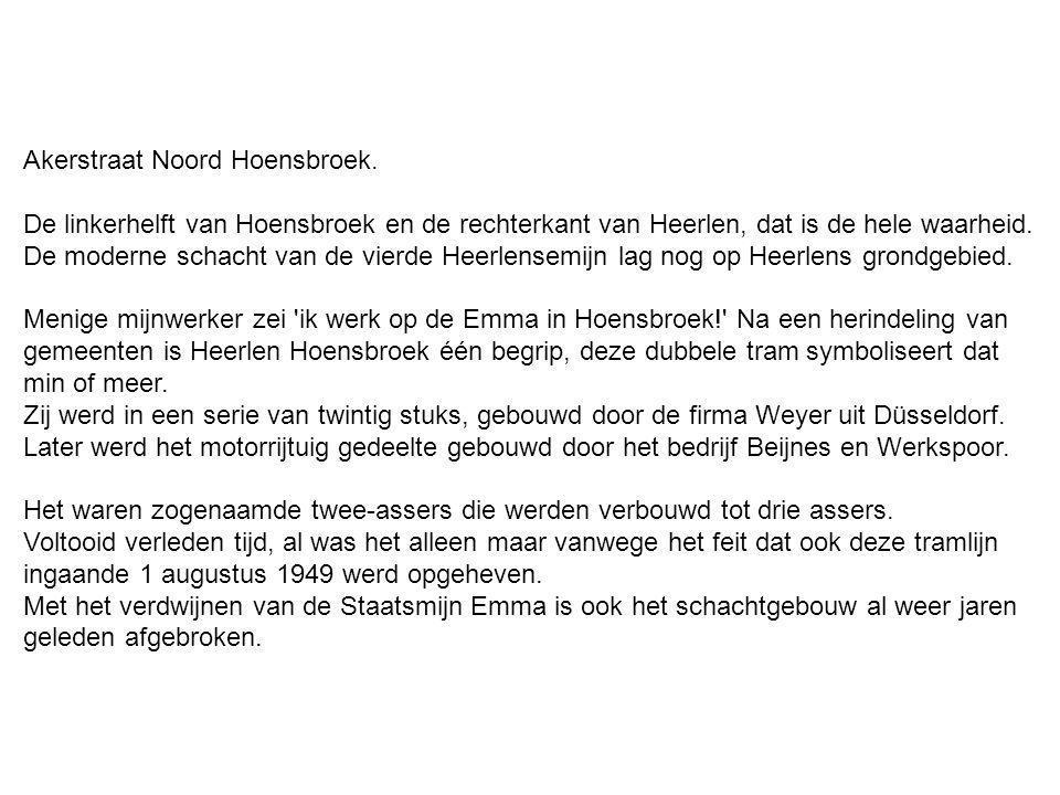 Akerstraat Noord Hoensbroek.