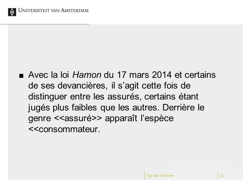 Avec la loi Hamon du 17 mars 2014 et certains de ses devancières, il s'agit cette fois de distinguer entre les assurés, certains étant jugés plus faib