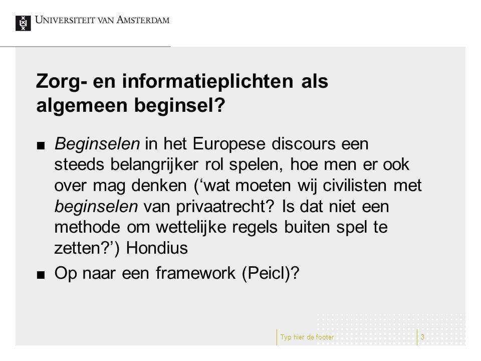 Zorg- en informatieplichten als algemeen beginsel.