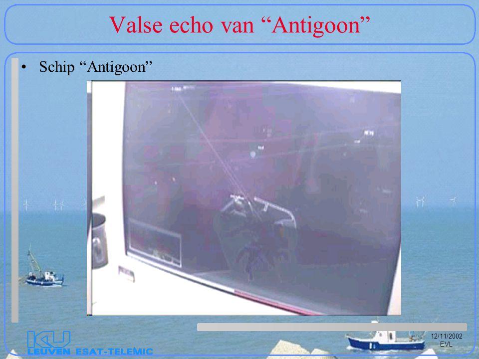 "12/11/2002 EVL Valse echo van ""Antigoon"" Schip ""Antigoon"""