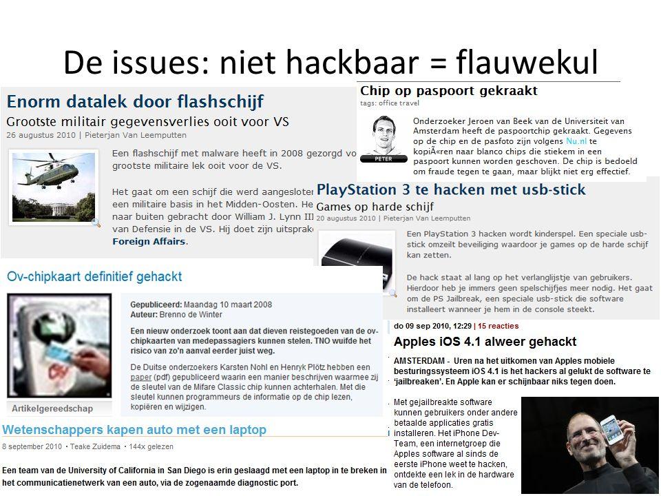 De issues: niet hackbaar = flauwekul