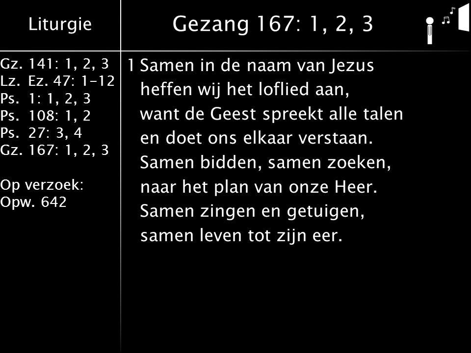 Liturgie Gz.141: 1, 2, 3 Lz.Ez.