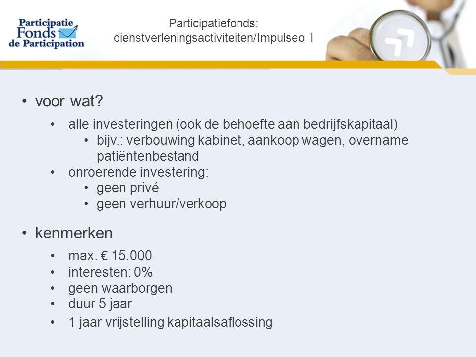 Premie Impulsfonds Voor wie.