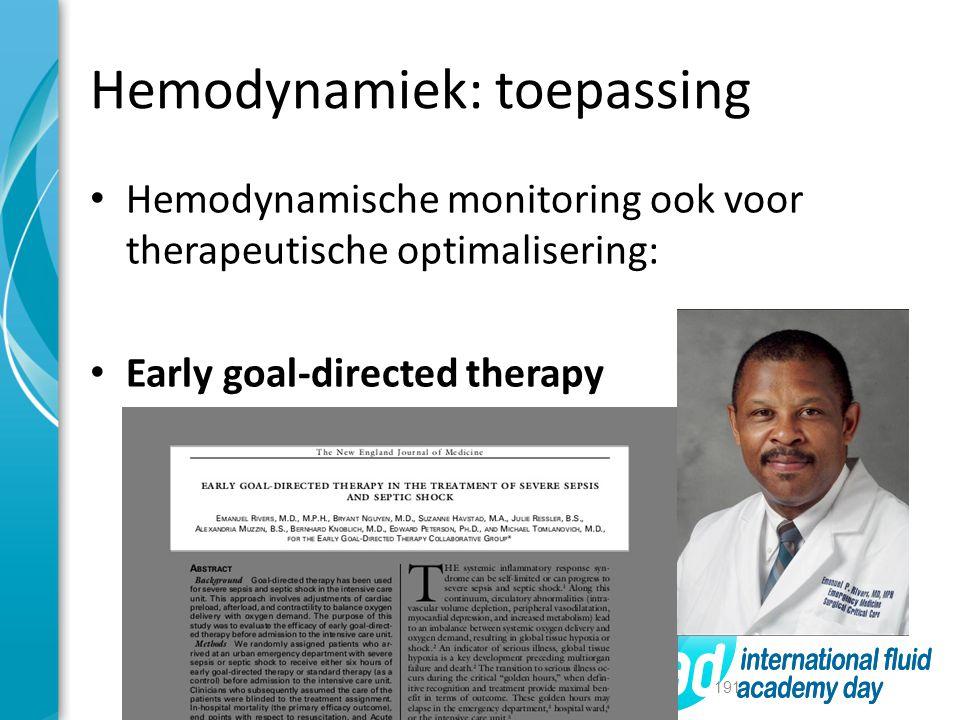 Hemodynamiek: toepassing Hemodynamische monitoring ook voor therapeutische optimalisering: Early goal-directed therapy 191