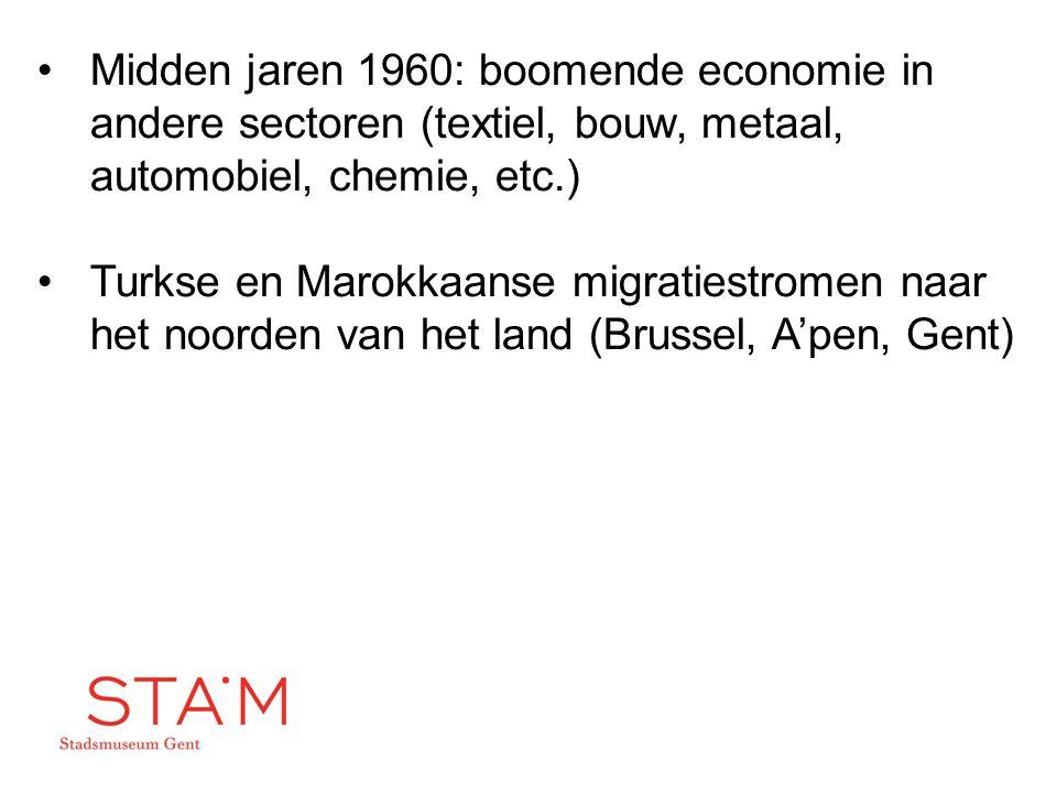 Midden jaren 1960: boomende economie in andere sectoren (textiel, bouw, metaal, automobiel, chemie, etc.) Turkse en Marokkaanse migratiestromen naar h
