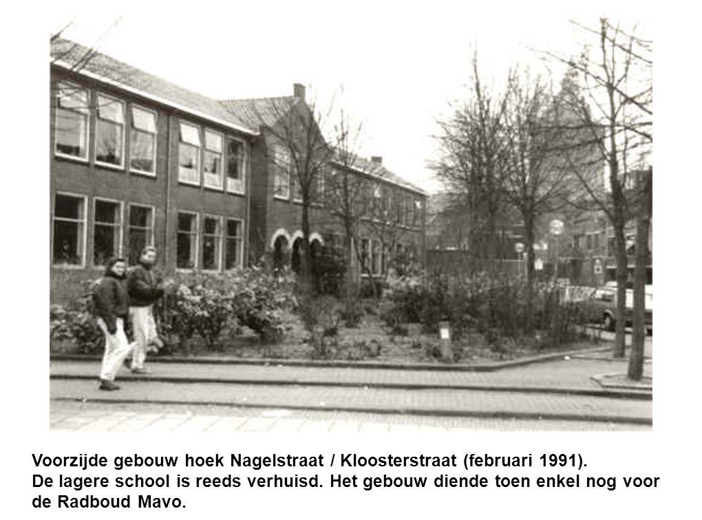 Voorzijde gebouw hoek Nagelstraat / Kloosterstraat (februari 1991). De lagere school is reeds verhuisd. Het gebouw diende toen enkel nog voor de Radbo