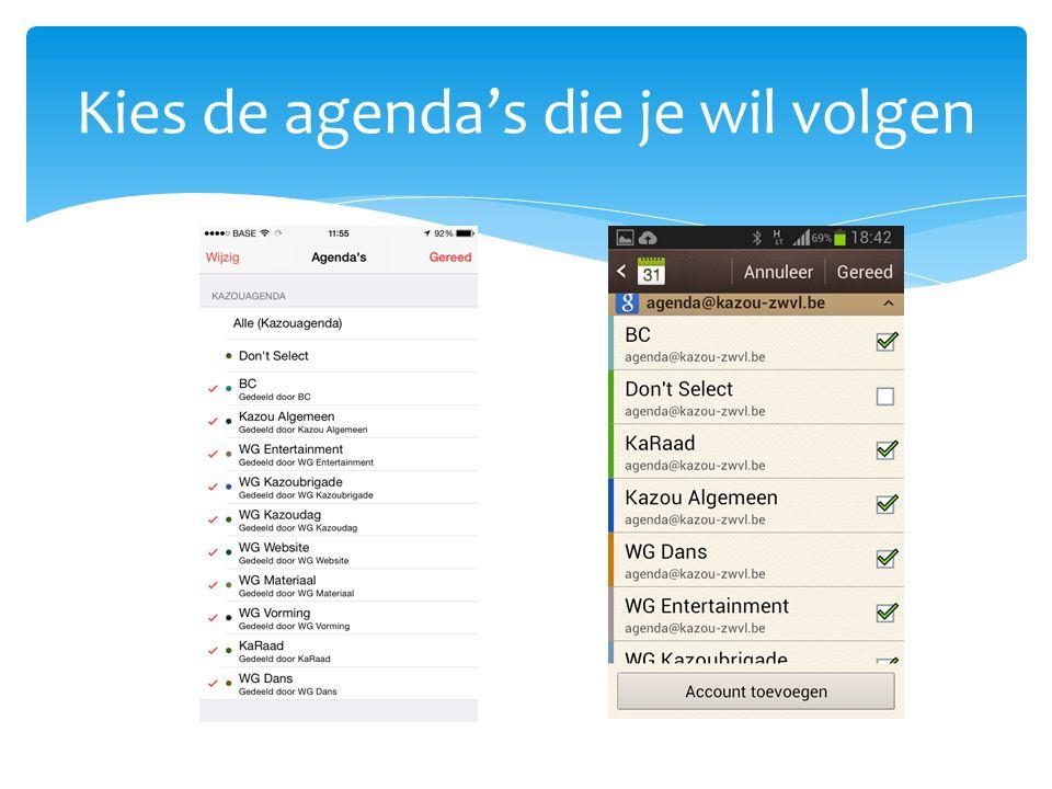 Kies de agenda's die je wil volgen
