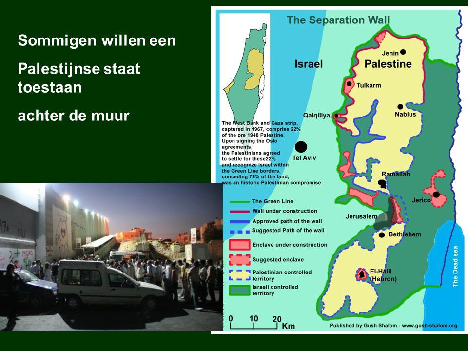 Sommigen willen een Palestijnse staat toestaan achter de muur