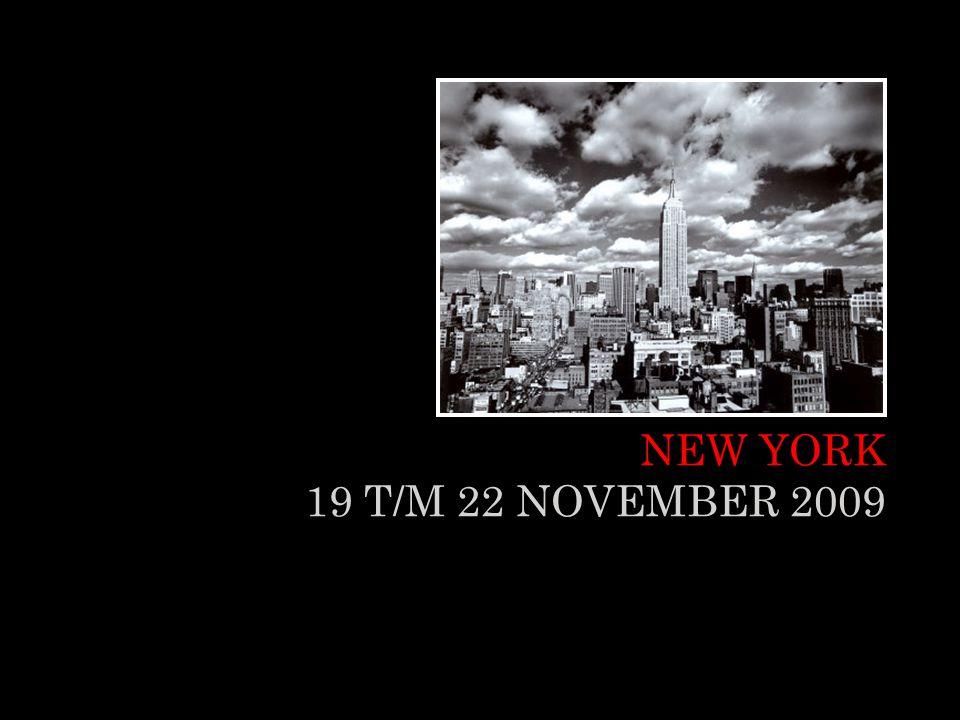 NEW YORK 19 T/M 22 NOVEMBER 2009