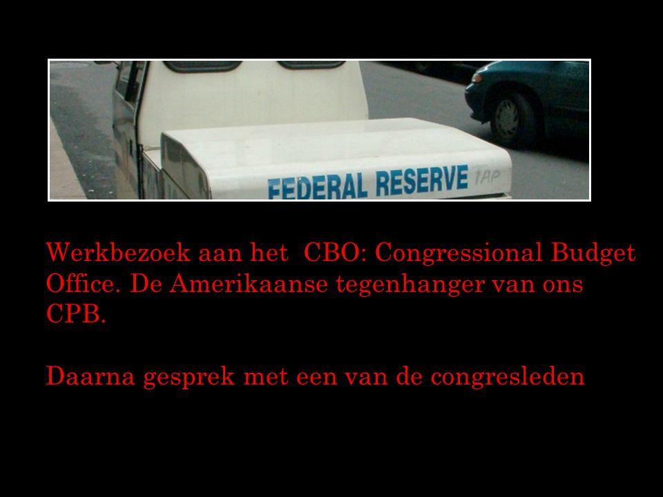 Werkbezoek aan het CBO: Congressional Budget Office. De Amerikaanse tegenhanger van ons CPB. Daarna gesprek met een van de congresleden