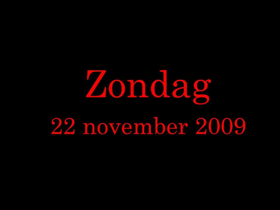 Zondag 22 november 2009