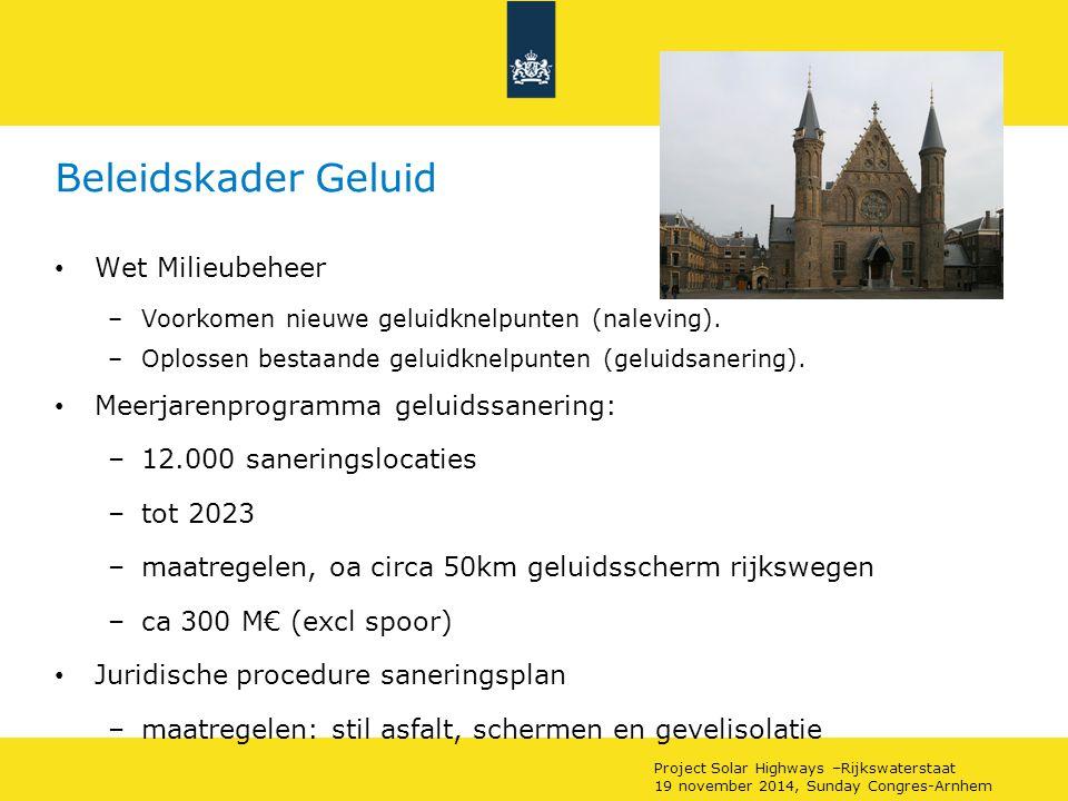 Beleidskader Geluid Wet Milieubeheer –Voorkomen nieuwe geluidknelpunten (naleving).