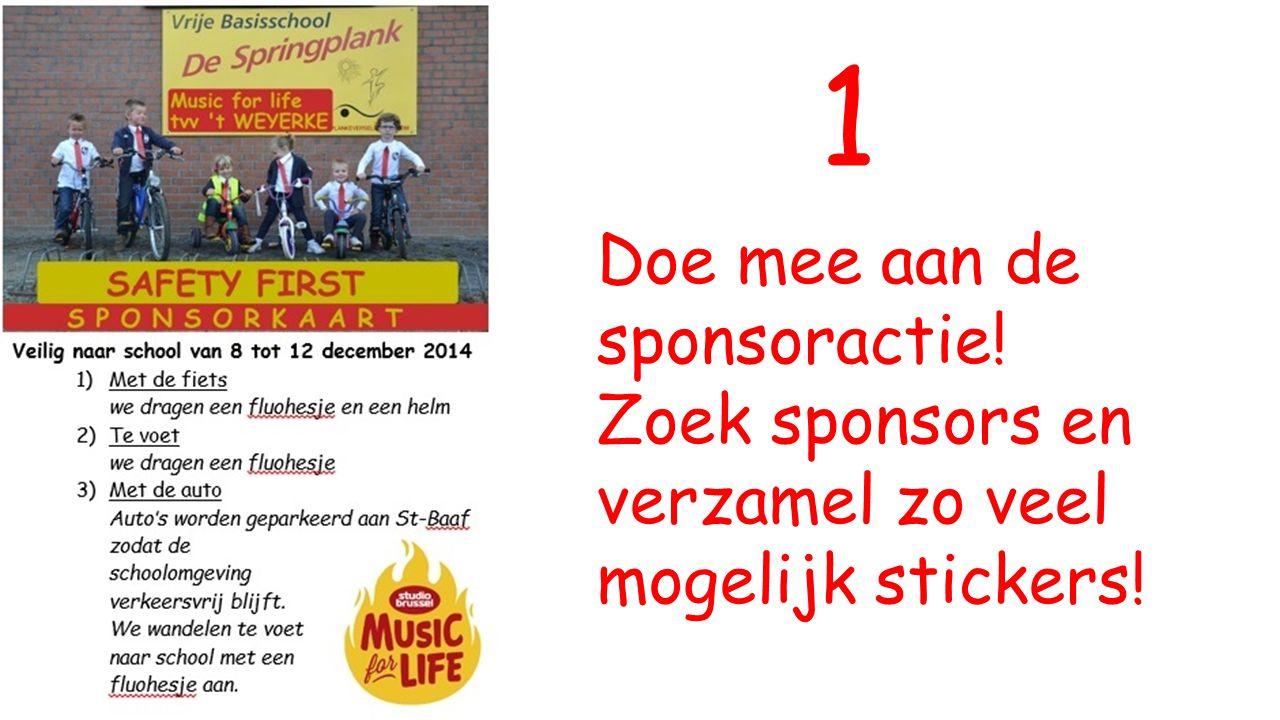 Doe mee aan de sponsoractie! Zoek sponsors en verzamel zo veel mogelijk stickers! 1
