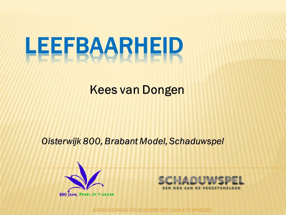 Oisterwijk 800, Brabant Model, Schaduwspel SAMENWERKING VAN BURGERS MET LOKALE OVERHEDEN Kees van Dongen