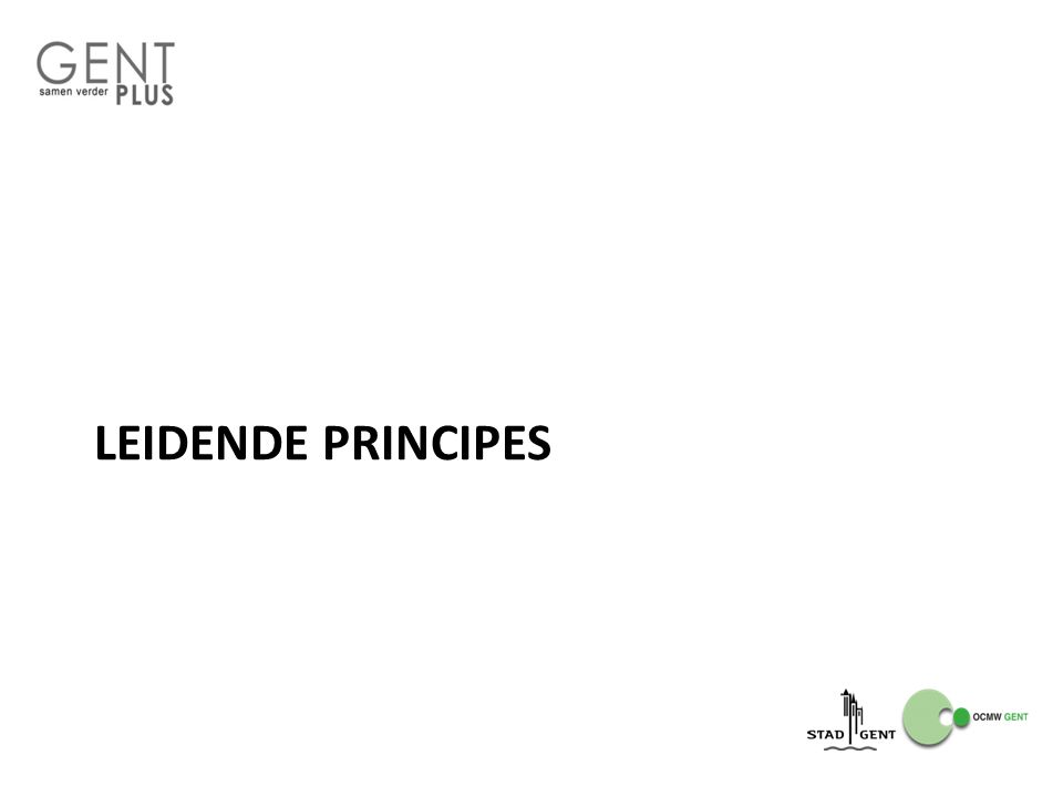 Leidende principes Wat.Uitgangspunten en afspraken in het goed samenwerken met elkaar Wanneer.